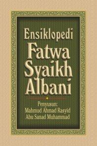 https://tausyah.wordpress.com/ensiklopedi-fatwa-syaikh-albani